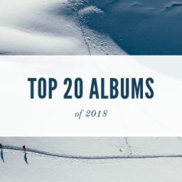 Top 20 Albums of 2018